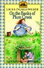 On the Banks of Plum Creek (Little House (Original Series Paperback))