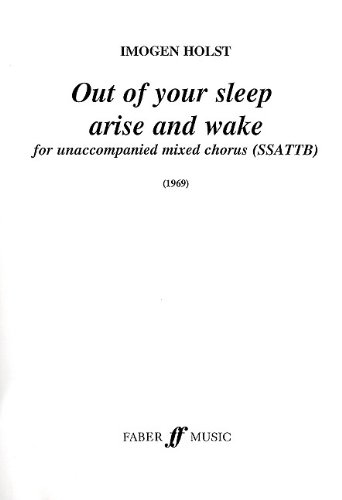 Out of Your Sleep Arise: Choral Octavo