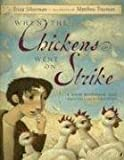 When the Chickens Went on Strike (Picture Puffin Books)