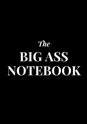 The BIG ASS notebook: Black