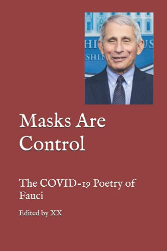 Masks Are Control: The COVID-19 Poetry of Fauci