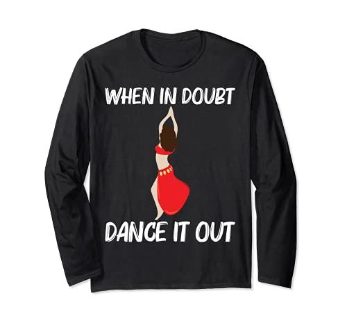 Cool Belly Dance For Men Women Shimmy Dancer Sensual Dance Long Sleeve T-Shirt