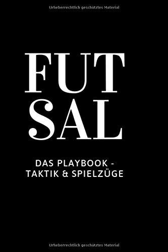 Futsal: Das Playbook