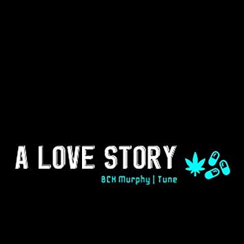 A Love Story (feat. Tune)