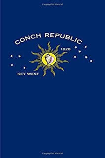 Conch Republic Journal: Key West Notebook Journal To Write In | Conch Republic Flag | Key West Gifts For Women Men Boys Gi...