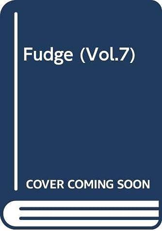 Fudge (Vol.7)