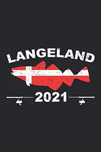 Langeland 2021: Schickes Dänemark Langeland Notizbuch für den Dänemark Urlaub 2021 zum Dorsch Angeln und Hochseefischen. Super Angeln Geschenke für ... Kabeljau Angler - 100 Seiten DIN A5 Kariert