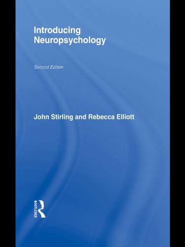 Introducing Neuropsychology: 2nd Edition (Psychology Focus) (English Edition)