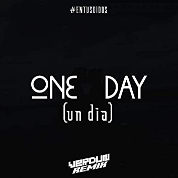 #One Day (Un Dia)