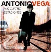 Antonio Vega : mis cuatro estaciones