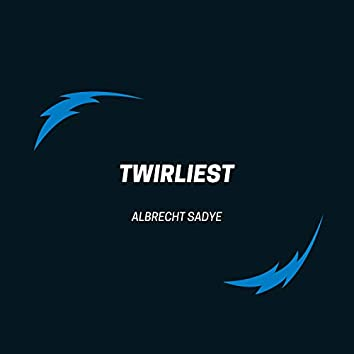 Twirliest