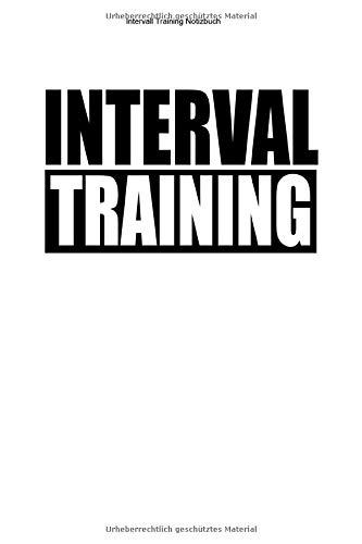 Intervall Training Notizbuch: 100 Seiten | Linierter Inhalt | Ausdauer Workout Geschenk Cardio Team Ausdauersport Sportart Sport Fitness
