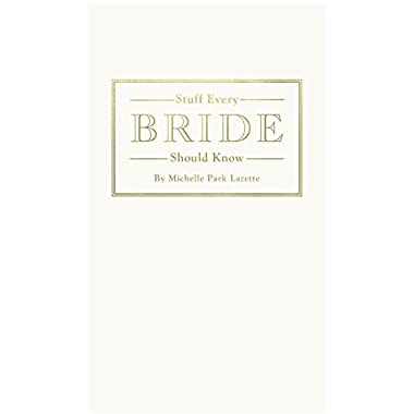 Stuff Every Bride Should Know (Stuff You Should Know)