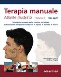 Terapia manuale. Atlante illustrato (Vol. 1)