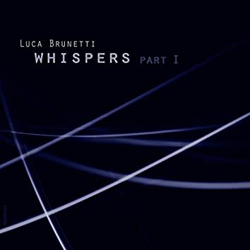 Whispers Part 1