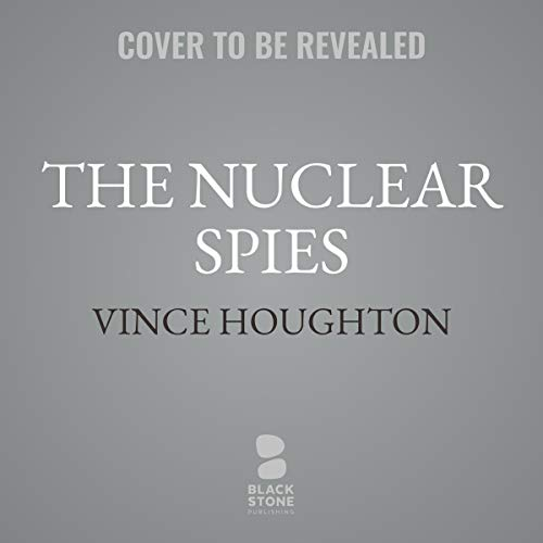 Couverture de The Nuclear Spies