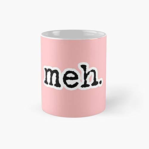 Meh Classic Mug 11 Oz.