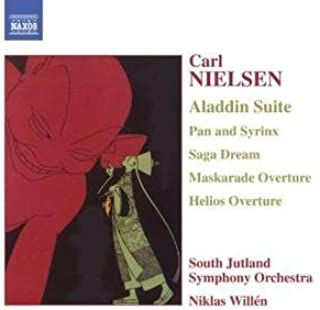 Nielsen: Aladdin Suite / Cupid and the Poet / Saga Dream / Helios / Maskarade / Pan and Syrinx