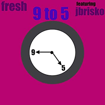 9 to 5 (feat. Jbrisko)