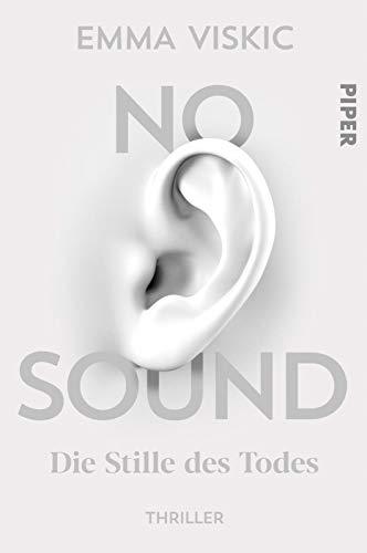 No Sound – Die Stille des Todes: Thriller (Caleb Zelic, Band 1)