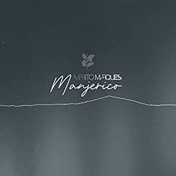 Manjerico (feat. Maro & Os Vocalistas)