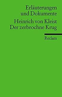 Erläuterungen und Dokumente: Heinrich von Kleist: Der zerbrochne Krug