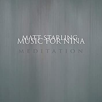 Music for Nina: Meditation