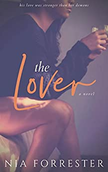 The Lover by [Nia Forrester]