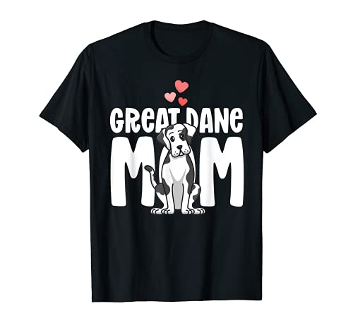 Great Dane Mom Harlequin Dog Mama Puppy Lover Owner Camiseta
