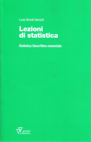 Lezioni di statistica. Statistica descrittiva essenziale