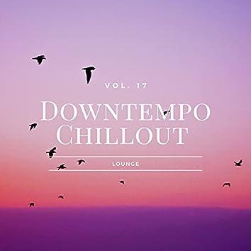 Downtempo Chillout Lounge, Vol.17
