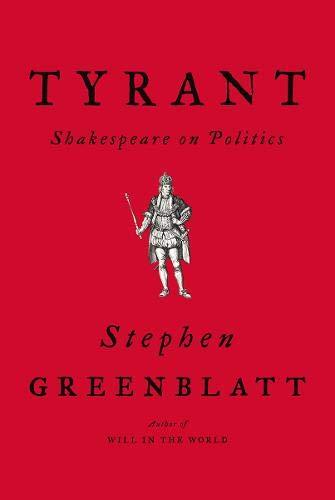 Image of Tyrant: Shakespeare on Politics