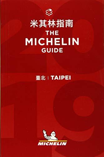 Taipei - The MICHELIN guide 2019: The Guide MICHELIN (Michelin Hotel & Restaurant Guides)