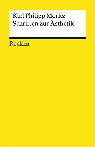 Schriften zur Ästhetik (Reclams Universal-Bibliothek)