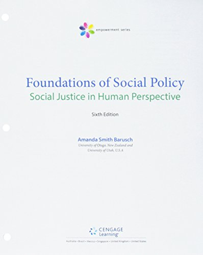 Bundle: Empowerment Series: Foundations of Social Policy: Social Justice in Human Perspective, Loose-Leaf Version, 6th +
