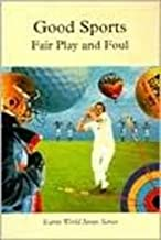 Good Sports: Fair Play and Foul (Icarus World Issues (Hardcover))
