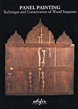 Panel painting. Technique and Conservation of Wood Supports