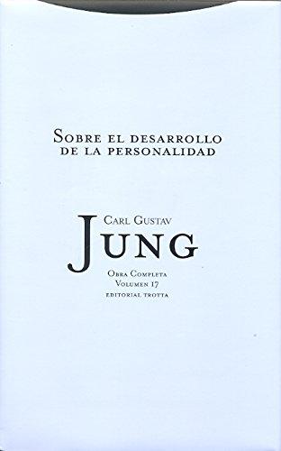 Sobre el desarrollo de la personalidad: Volumen 17 (Obra Completa de Carl Gustav Jung) (Spanish Edit