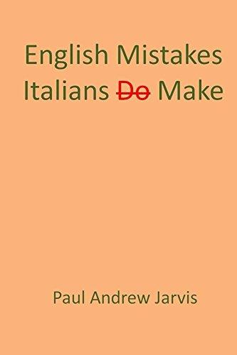 English Mistakes Italians Make (English Edition)