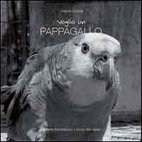 Voglio un pappagallo