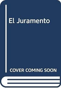 El Juramento (Spanish Edition)