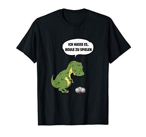 Boule T-Rex Witz T-Shirt Boccia Sport Geschenk