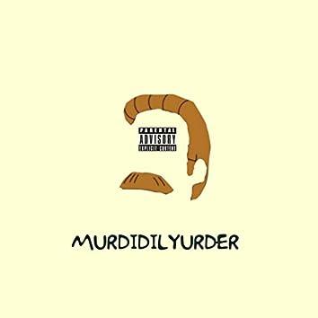 Murdidilyurder