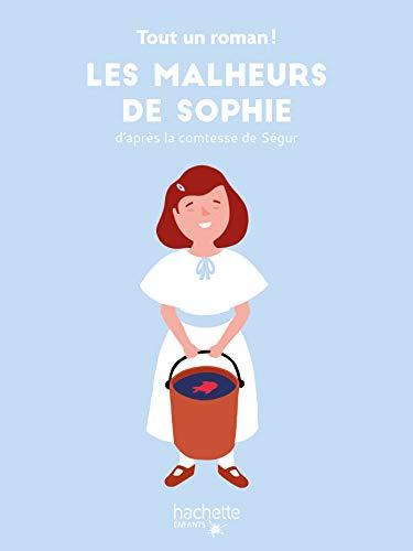 Tout un roman - Les malheurs de Sophie (French Edition)