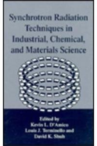 Synchrotron Radiation Techniques in Industrial, Chemical, and Materials Science: Proceedings of the Combined Symposia on Applications of Synchrotron ... August 1995 (Cognition and Language)