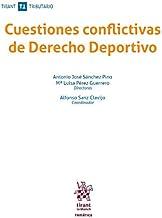 Cuestiones conflictivas de Derecho Deportivo (Temática Tirant Tributario) (Spanish Edition)