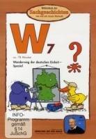 Bibliothek der Sachgeschichten - (W7) Wanderweg der deutschen Einheit: Spezial