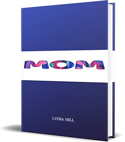 MOM: Gift notebook for Mothers day,3D MOM letter with blue cover Journal ,160 pages(6 x9 in),Paperback,Februray 14, 2020 (English Edition)