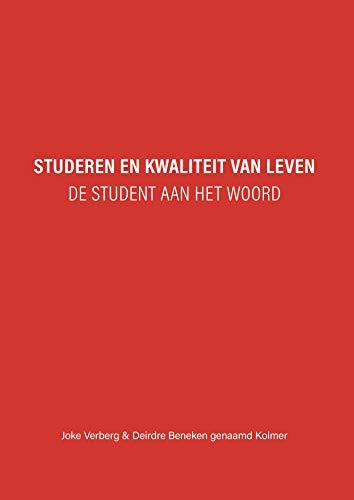 Studeren en kwaliteit van leven (Dutch Edition)