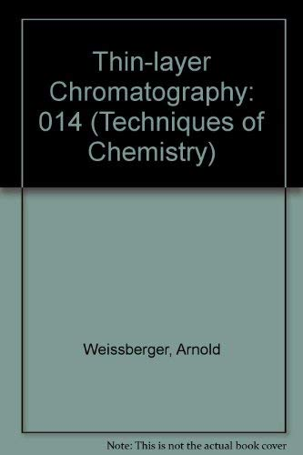 Thin-Layer Chromatography (Techniques of chemistry ; v. 14)